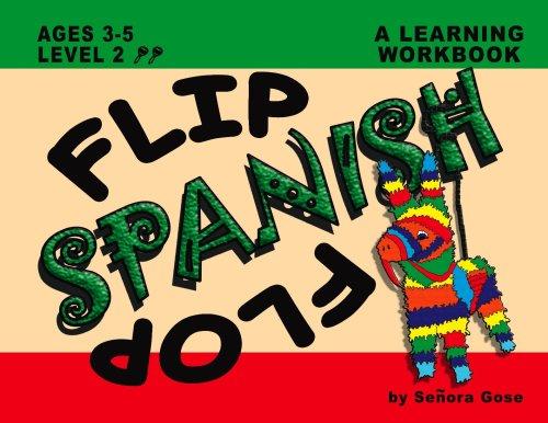 Flip Flop Spanish: Ages 3-5: Level 2 (Book + Audio CD): Señora Gose