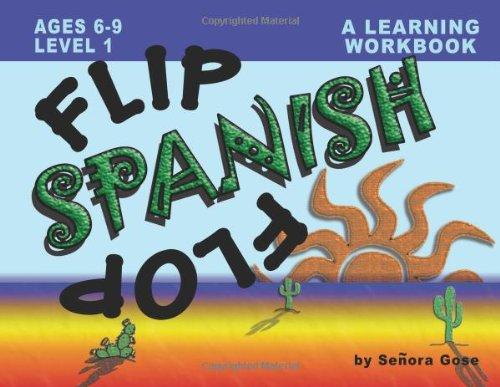Flip Flop Spanish: Ages 6-9: Level 1 (Book + Audio CD): Senora Gose