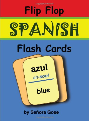 Flip Flop Spanish Flash Cards: Azul (cards) (English and Spanish Edition): Senora Gose