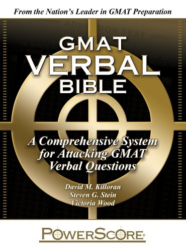 9780980178265: The PowerScore GMAT Verbal Bible: A Comprehensive System for Attacking GMAT Verbal Questions