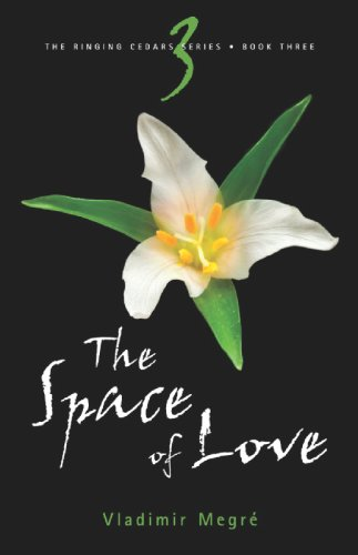 9780980181227: The Space of Love (Ringing Cedars Series)