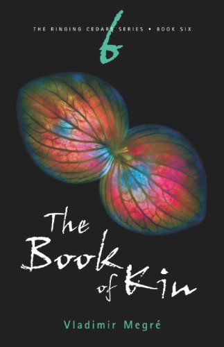 9780980181258: The Book of Kin (The Ringing Cedars Series, Book 6) 2nd Edition (The Ringing Cedars)