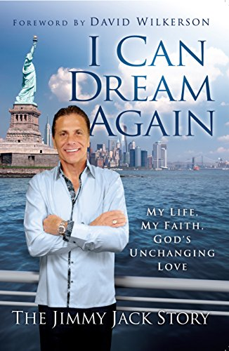 9780980184006: I CAN DREAM AGAIN (My Life, My Faith,God's Unchanging Love) The JIMMY JACK STORY