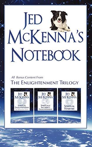 Jed McKenna's Notebook: All Bonus Content from: McKenna, Jed