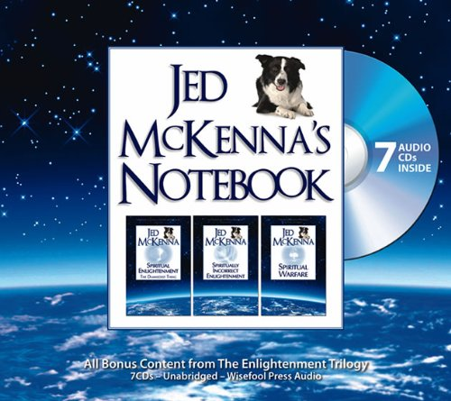 Jed McKenna's Notebook: All Bonus Content from The Enlightenment Trilogy (The Enlightenment ...