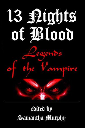 9780980185058: 13 Nights of Blood: Legends of the Vampire