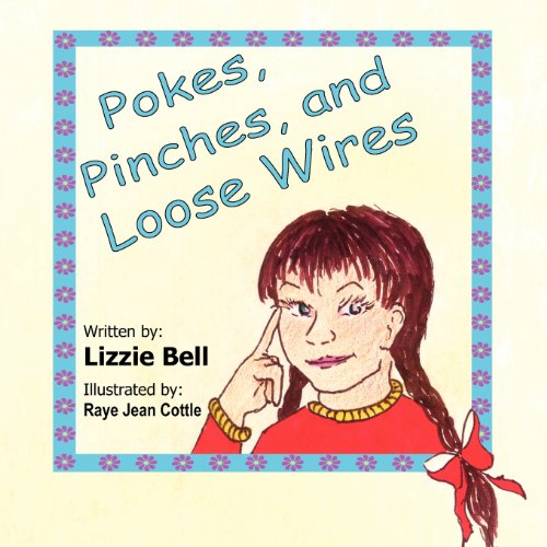 9780980185591: Pokes, Pinches, and Loose Wires