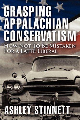 9780980186277: Grasping Appalachian Conservatism