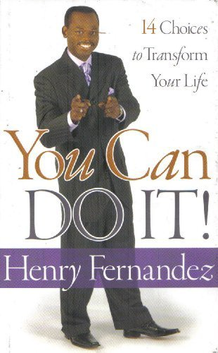 9780980189902: You Can Do It!: 14 Choices to Transform Your Life