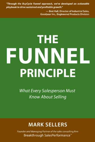9780980190205: The Funnel Principle: What Every Salesperson Must Know About Selling