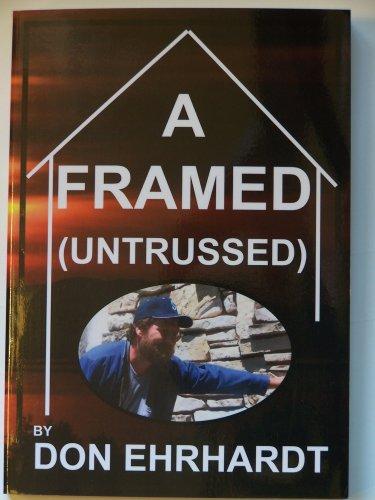 A Framed (Untrussed): Ehrhardt, Don
