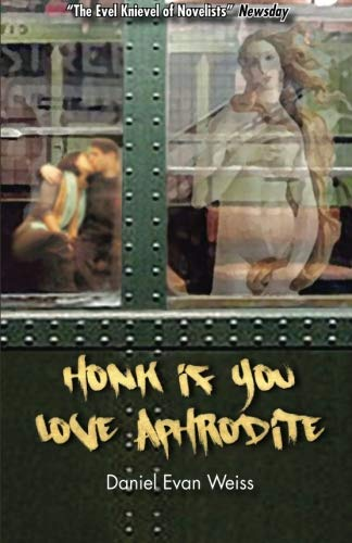 9780980193589: Honk If You Love Aphrodite