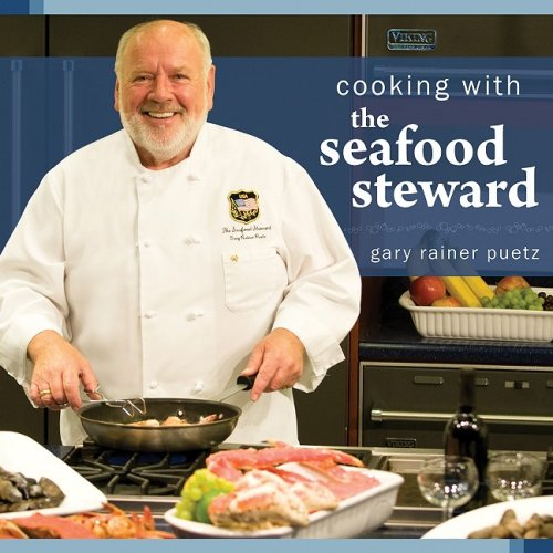 9780980194258: Cooking with the Seafood Steward