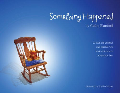 9780980198706: Something Happened: A book for children and parents who have experienced pregnancy loss.