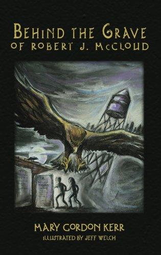 Behind the Grave of Robert J. McCloud: Mary Gordon Kerr