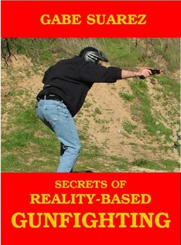 9780980203615: Secrets of Reality-Based Gunfighting