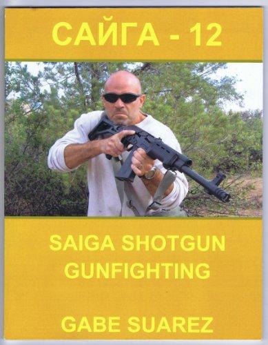 9780980203653: Saiga Shotgun Gunfighting