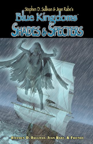 9780980208610: Blue Kingdoms: Shades & Specters