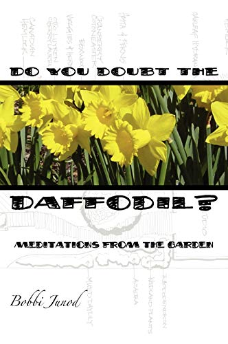 9780980208832: Do You Doubt the Daffodil?
