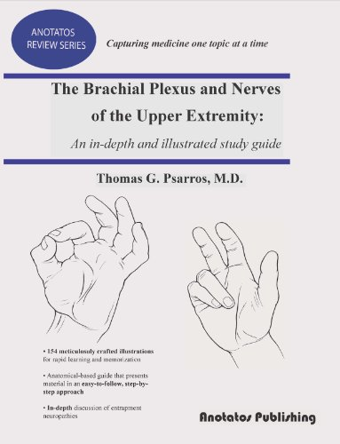 9780980209617: The Brachial Plexus and Nerves of the Upper Extremity: An In-depth and Illustrated Study Guide (Anotatos Review Series)