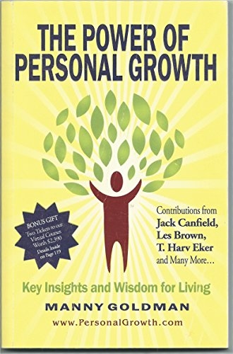 Power Of Personal Growth: Manny Goldman
