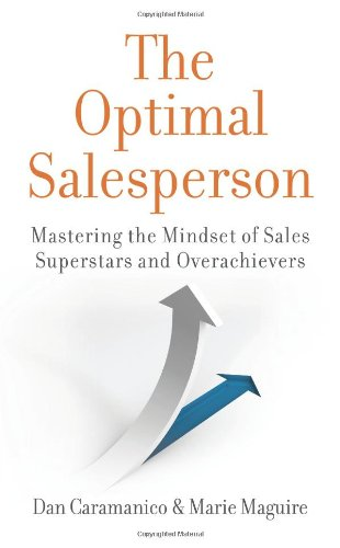 9780980211856: The Optimal Salesperson: Mastering the Mindset of Sales Superstars and Overachievers