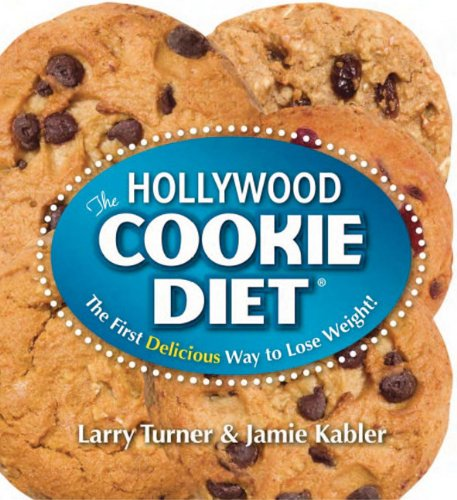 9780980211863: The Hollywood Cookie Diet: The First Delicious Way to Lose Weight!