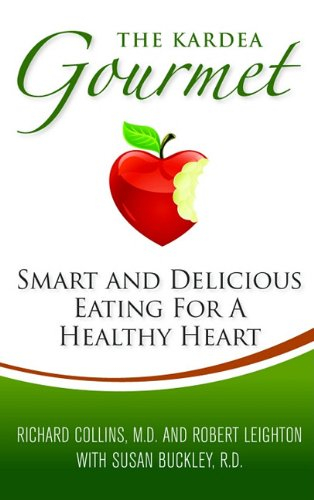 9780980211887: The Kardea Gourmet: Smart and Delicious Eating for a Healthy Heart