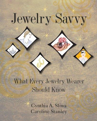 9780980214604: Jewelry Savvy: What Every Jewelry Wearer Should Know