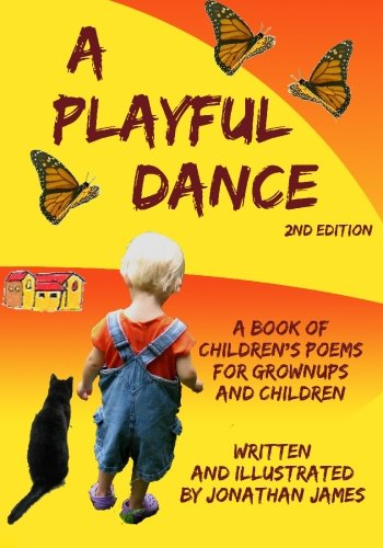 A Playful Dance: 2nd edition (9780980215793) by Jonathan James