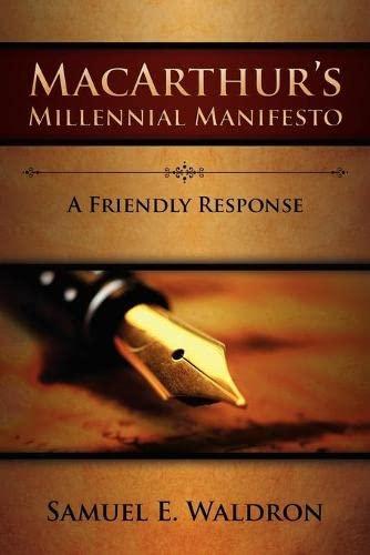 MacArthur's Millennial Manifesto (9780980217926) by Waldron, Samuel E.