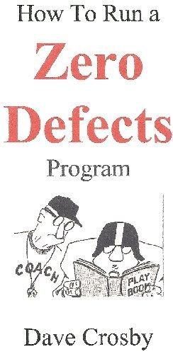 9780980219227: How To Run a Zero Defects Program