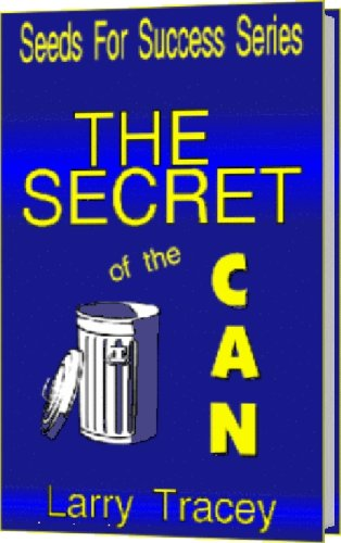 9780980223217: The Secret of the Can: How to Not Get Distracted By the Garbage and the Drama of Life