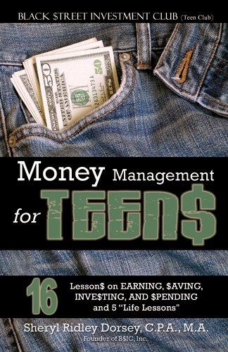 Money Management for Teen$ : 16 Lesson$: Sheryl Ridley Dorsey