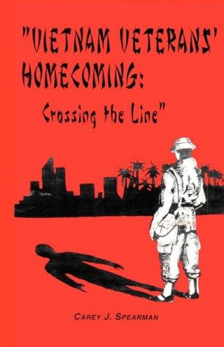 9780980224719: Vietnam Veterans' Homecoming: Crossing the Line