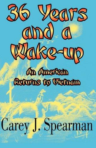 36 Years and a Wake-Up: Carey J. Spearman