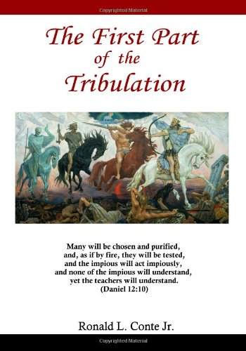 9780980224986: The First Part of the Tribulation, revised edition