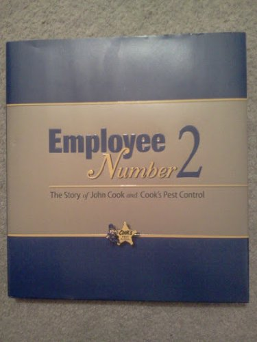 9780980228007: Employee Number 2: The Story of John Cook and Cook's Pest Control