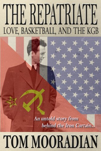 9780980229639: The Repatriate: Love, Basketball, and the KGB