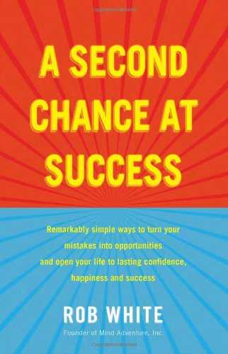 9780980229943: A Second Chance at Success