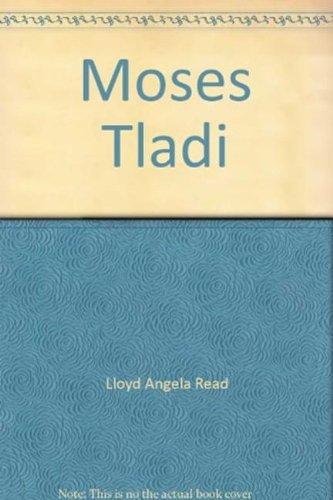 Moses Tladi: Lloyd Angela Read,