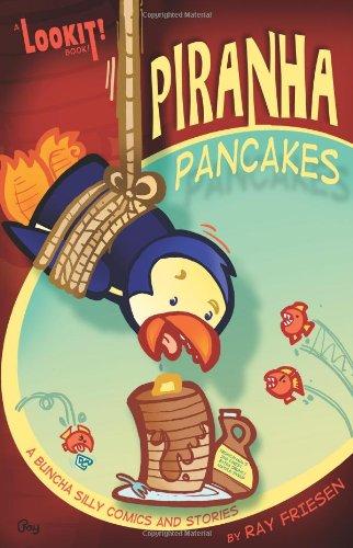 9780980231434: Piranha Pancakes: Lookit! Comedy and Mayhem
