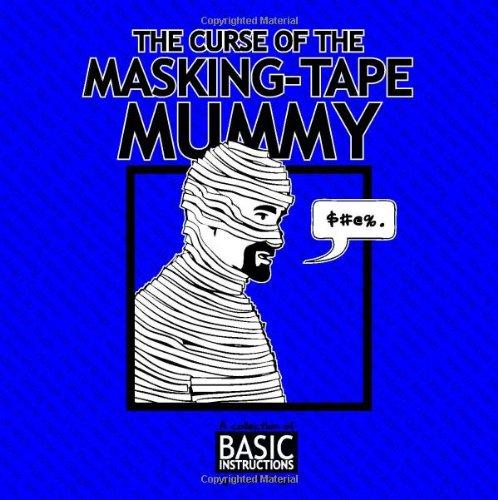 9780980231496: The curse of the Masking Tape Mummy: Basic Instructions
