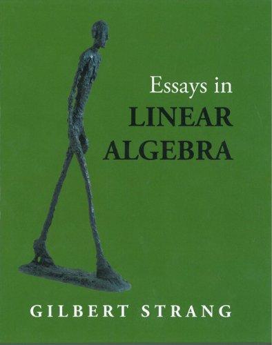 Essays in Linear Algebra (9780980232769) by Gilbert Strang