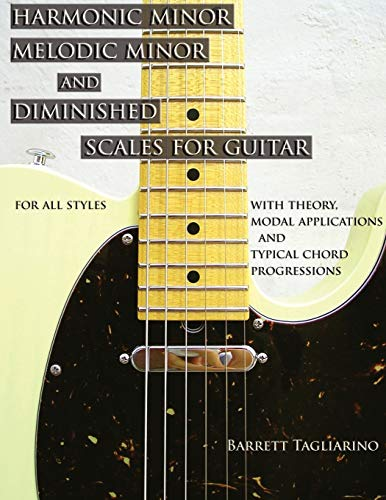 9780980235357: Harmonic Minor, Melodic Minor, and Diminished Scales for Guitar