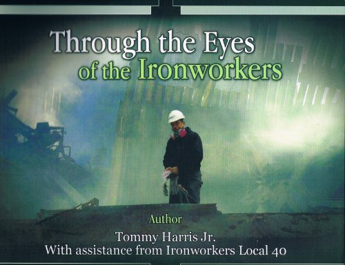 9780980238075: Through the Eyes of the Ironworkers
