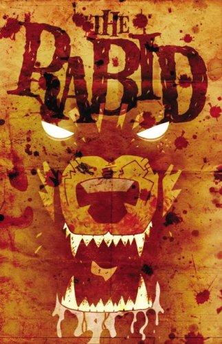 9780980238501: The Rabid