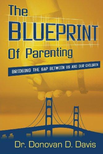 The Blueprint of Parenting: Donovan Davis