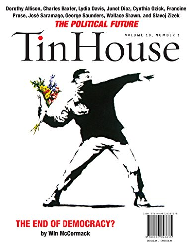 9780980243635: Tin House: The Political Issue (Fall 2008) (Vol. 10)