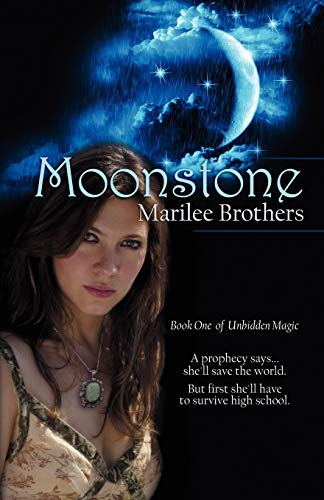 9780980245349: Moonstone: Unbidden Magic (Volume 1)